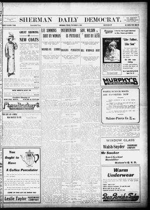 Primary view of object titled 'Sherman Daily Democrat (Sherman, Tex.), Vol. 32, Ed. 1 Monday, November 4, 1912'.