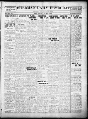 Primary view of object titled 'Sherman Daily Democrat (Sherman, Tex.), Vol. THIRTY-EITHTH YEAR, Ed. 1 Friday, May 9, 1919'.