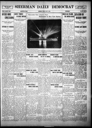 Primary view of object titled 'Sherman Daily Democrat (Sherman, Tex.), Vol. THIRTY-FOURTH YEAR, Ed. 1 Wednesday, May 19, 1915'.