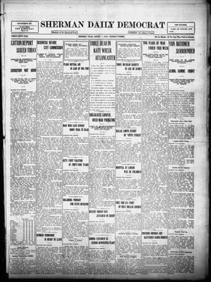 Primary view of object titled 'Sherman Daily Democrat (Sherman, Tex.), Vol. THIRTY-SIXTH YEAR, Ed. 1 Tuesday, August 1, 1916'.