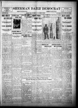 Primary view of object titled 'Sherman Daily Democrat (Sherman, Tex.), Vol. THIRTY-SIXTH YEAR, Ed. 1 Monday, September 18, 1916'.