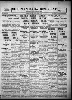 Primary view of object titled 'Sherman Daily Democrat (Sherman, Tex.), Vol. THIRTY-SIXTH YEAR, Ed. 1 Tuesday, April 17, 1917'.