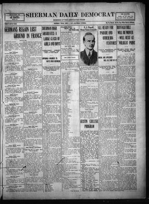 Primary view of object titled 'Sherman Daily Democrat (Sherman, Tex.), Vol. THIRTY-SIXTH YEAR, Ed. 1 Saturday, June 2, 1917'.