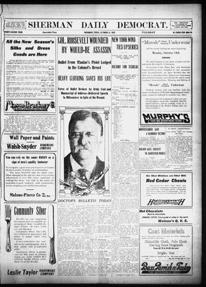 Primary view of object titled 'Sherman Daily Democrat (Sherman, Tex.), Vol. 32, Ed. 1 Tuesday, October 15, 1912'.