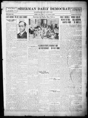 Primary view of object titled 'Sherman Daily Democrat (Sherman, Tex.), Vol. THIRTY-EITHTH YEAR, Ed. 1 Saturday, March 1, 1919'.