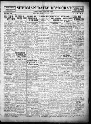 Primary view of object titled 'Sherman Daily Democrat (Sherman, Tex.), Vol. THIRTY-EITHTH YEAR, Ed. 1 Monday, March 10, 1919'.