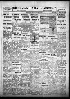 Primary view of object titled 'Sherman Daily Democrat (Sherman, Tex.), Vol. THIRTY-SIXTH YEAR, Ed. 1 Tuesday, August 15, 1916'.