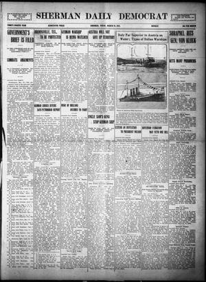 Primary view of object titled 'Sherman Daily Democrat (Sherman, Tex.), Vol. THIRTY-FOURTH YEAR, Ed. 1 Monday, March 29, 1915'.