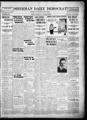 Primary view of object titled 'Sherman Daily Democrat (Sherman, Tex.), Vol. THIRTY-EITHTH YEAR, Ed. 1 Wednesday, May 28, 1919'.