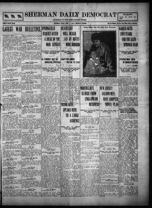 Primary view of object titled 'Sherman Daily Democrat (Sherman, Tex.), Vol. THIRTY-SIXTH YEAR, Ed. 1 Monday, June 11, 1917'.