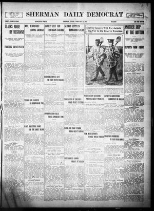 Primary view of object titled 'Sherman Daily Democrat (Sherman, Tex.), Vol. THIRTY-FOURTH YEAR, Ed. 1 Tuesday, February 23, 1915'.
