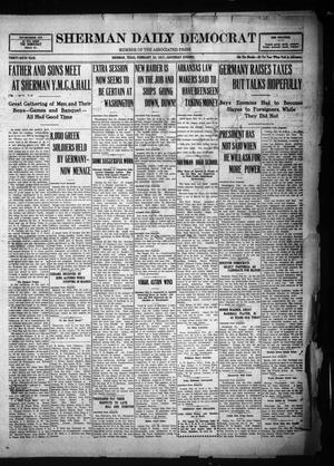 Primary view of object titled 'Sherman Daily Democrat (Sherman, Tex.), Vol. THIRTY-SIXTH YEAR, Ed. 1 Saturday, February 24, 1917'.