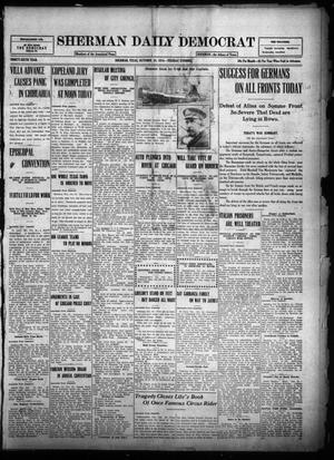 Primary view of object titled 'Sherman Daily Democrat (Sherman, Tex.), Vol. THIRTY-SIXTH YEAR, Ed. 1 Tuesday, October 24, 1916'.