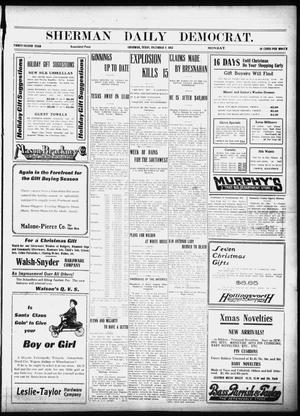 Primary view of object titled 'Sherman Daily Democrat (Sherman, Tex.), Vol. 32, Ed. 1 Monday, December 9, 1912'.