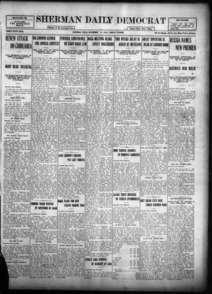 Primary view of object titled 'Sherman Daily Democrat (Sherman, Tex.), Vol. THIRTY-SIXTH YEAR, Ed. 1 Friday, November 24, 1916'.
