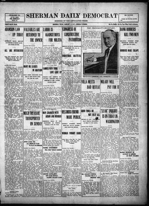 Primary view of object titled 'Sherman Daily Democrat (Sherman, Tex.), Vol. THIRTY-SIXTH YEAR, Ed. 1 Monday, January 8, 1917'.