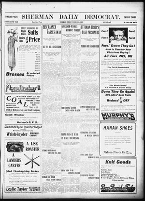 Primary view of object titled 'Sherman Daily Democrat (Sherman, Tex.), Vol. 32, Ed. 1 Monday, November 25, 1912'.