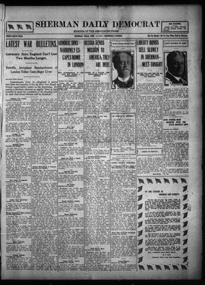 Primary view of object titled 'Sherman Daily Democrat (Sherman, Tex.), Vol. THIRTY-SIXTH YEAR, Ed. 1 Wednesday, June 13, 1917'.