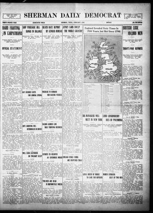 Primary view of object titled 'Sherman Daily Democrat (Sherman, Tex.), Vol. THIRTY-FOURTH YEAR, Ed. 1 Monday, February 8, 1915'.