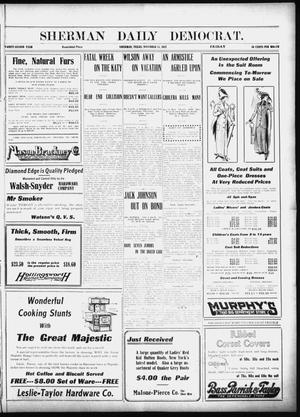 Primary view of object titled 'Sherman Daily Democrat (Sherman, Tex.), Vol. 32, Ed. 1 Friday, November 15, 1912'.
