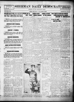 Primary view of object titled 'Sherman Daily Democrat (Sherman, Tex.), Vol. THIRTY-EITHTH YEAR, Ed. 1 Saturday, April 12, 1919'.