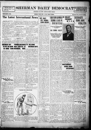 Primary view of object titled 'Sherman Daily Democrat (Sherman, Tex.), Vol. THIRTY-EITHTH YEAR, Ed. 1 Friday, June 13, 1919'.