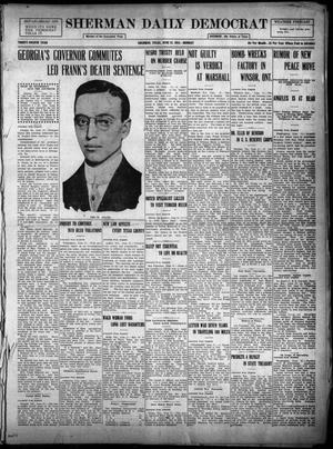 Primary view of object titled 'Sherman Daily Democrat (Sherman, Tex.), Vol. THIRTY-FOURTH YEAR, Ed. 1 Monday, June 21, 1915'.