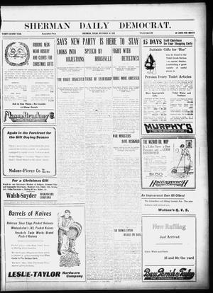 Primary view of object titled 'Sherman Daily Democrat (Sherman, Tex.), Vol. 32, Ed. 1 Tuesday, December 10, 1912'.