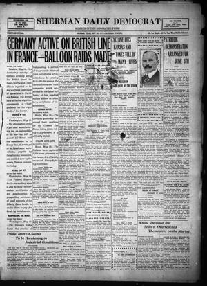 Primary view of object titled 'Sherman Daily Democrat (Sherman, Tex.), Vol. THIRTY-SIXTH YEAR, Ed. 1 Saturday, May 26, 1917'.