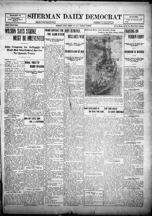 Primary view of object titled 'Sherman Daily Democrat (Sherman, Tex.), Vol. THIRTY-SIXTH YEAR, Ed. 1 Tuesday, August 29, 1916'.