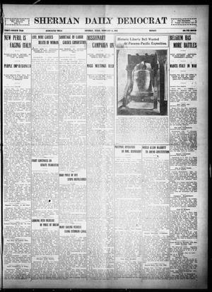 Primary view of object titled 'Sherman Daily Democrat (Sherman, Tex.), Vol. THIRTY-FOURTH YEAR, Ed. 1 Monday, February 15, 1915'.