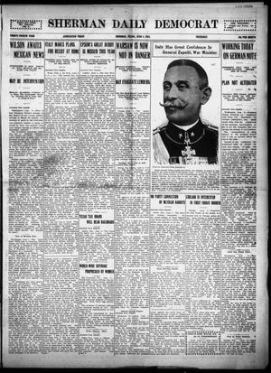 Primary view of object titled 'Sherman Daily Democrat (Sherman, Tex.), Vol. THIRTY-FOURTH YEAR, Ed. 1 Thursday, June 3, 1915'.