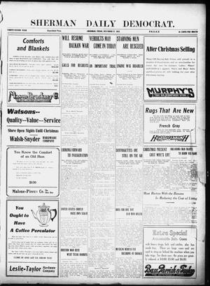 Primary view of object titled 'Sherman Daily Democrat (Sherman, Tex.), Vol. 32, Ed. 1 Friday, December 27, 1912'.