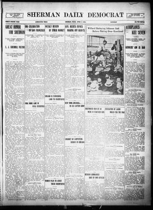 Primary view of object titled 'Sherman Daily Democrat (Sherman, Tex.), Vol. THIRTY-FOURTH YEAR, Ed. 1 Saturday, April 17, 1915'.