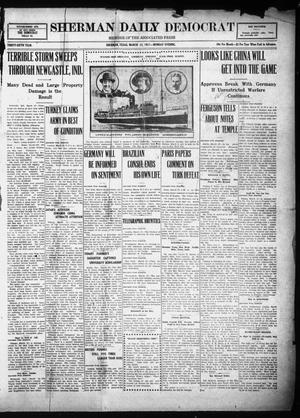 Primary view of object titled 'Sherman Daily Democrat (Sherman, Tex.), Vol. THIRTY-SIXTH YEAR, Ed. 1 Monday, March 12, 1917'.