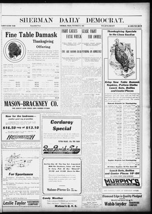 Primary view of object titled 'Sherman Daily Democrat (Sherman, Tex.), Vol. 32, Ed. 1 Wednesday, November 20, 1912'.