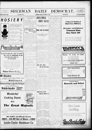 Primary view of object titled 'Sherman Daily Democrat (Sherman, Tex.), Vol. 32, Ed. 1 Monday, November 11, 1912'.
