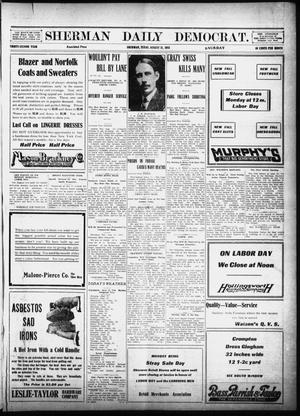 Primary view of object titled 'Sherman Daily Democrat (Sherman, Tex.), Vol. 32, Ed. 1 Saturday, August 31, 1912'.