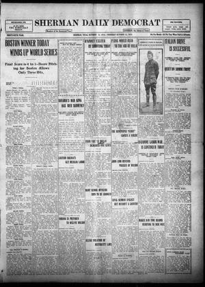 Primary view of object titled 'Sherman Daily Democrat (Sherman, Tex.), Vol. THIRTY-SIXTH YEAR, Ed. 1 Thursday, October 12, 1916'.