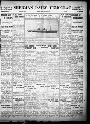 Primary view of object titled 'Sherman Daily Democrat (Sherman, Tex.), Vol. THIRTY-FOURTH YEAR, Ed. 1 Monday, March 15, 1915'.