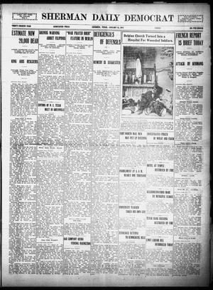 Primary view of object titled 'Sherman Daily Democrat (Sherman, Tex.), Vol. THIRTY-FOURTH YEAR, Ed. 1 Friday, January 15, 1915'.