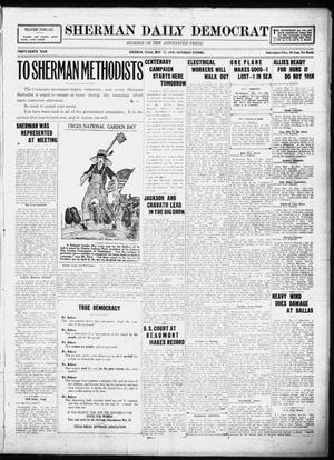 Primary view of object titled 'Sherman Daily Democrat (Sherman, Tex.), Vol. THIRTY-EITHTH YEAR, Ed. 1 Saturday, May 17, 1919'.