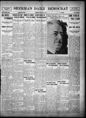 Primary view of object titled 'Sherman Daily Democrat (Sherman, Tex.), Vol. THIRTY-FOURTH YEAR, Ed. 1 Thursday, June 17, 1915'.