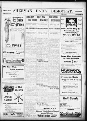 Primary view of object titled 'Sherman Daily Democrat (Sherman, Tex.), Vol. 32, Ed. 1 Saturday, November 23, 1912'.