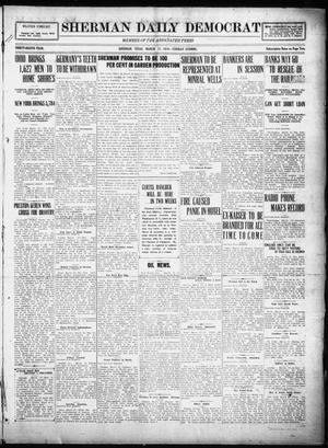 Primary view of object titled 'Sherman Daily Democrat (Sherman, Tex.), Vol. THIRTY-EITHTH YEAR, Ed. 1 Tuesday, March 11, 1919'.