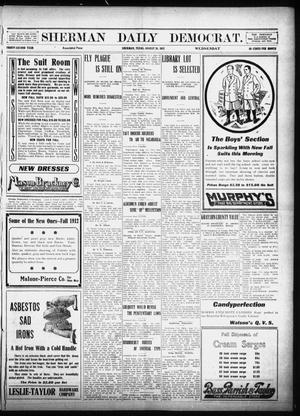 Primary view of object titled 'Sherman Daily Democrat (Sherman, Tex.), Vol. 32, Ed. 1 Wednesday, August 28, 1912'.