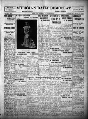 Primary view of object titled 'Sherman Daily Democrat (Sherman, Tex.), Vol. THIRTY-SIXTH YEAR, Ed. 1 Thursday, September 14, 1916'.