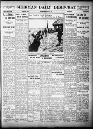 Primary view of object titled 'Sherman Daily Democrat (Sherman, Tex.), Vol. THIRTY-FOURTH YEAR, Ed. 1 Wednesday, May 26, 1915'.