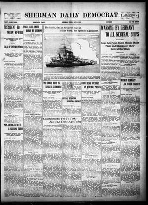 Primary view of object titled 'Sherman Daily Democrat (Sherman, Tex.), Vol. THIRTY-FOURTH YEAR, Ed. 1 Saturday, May 29, 1915'.