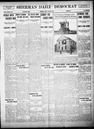 Primary view of object titled 'Sherman Daily Democrat (Sherman, Tex.), Vol. THIRTY-FOURTH YEAR, Ed. 1 Wednesday, January 6, 1915'.